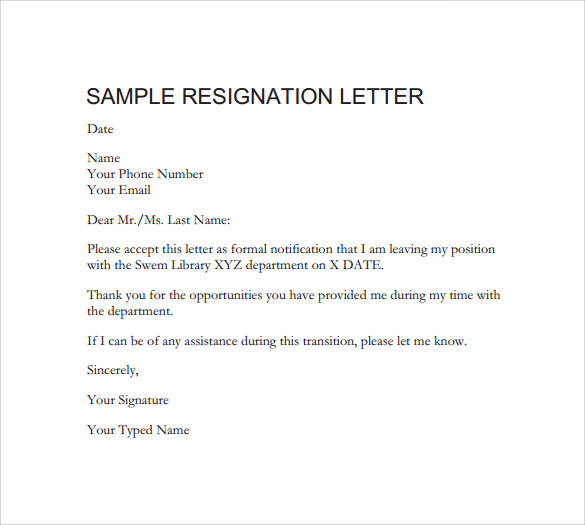 Sample Resignation Letter Sample Resignation Letter Sample