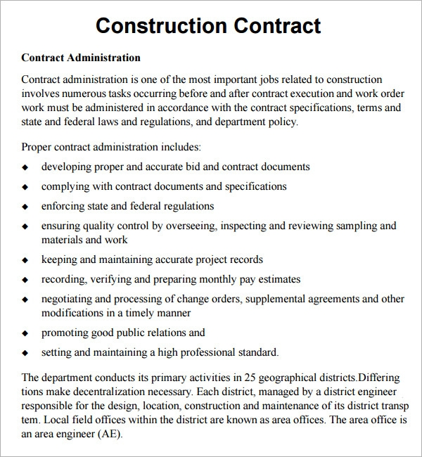 construction contract A construction contract is an agreement that outlines the way a construction job is executed and the specific amount of compensation for the job.