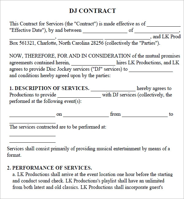 dj agreement You should use a dj contract template in case you or your business will provide music in an event or if you are hiring a dj to work in your event.