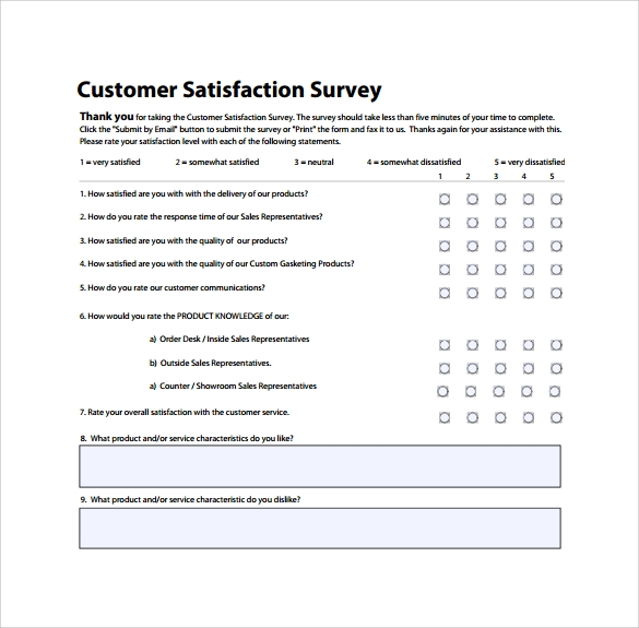 customer satisfaction survey questionnaire An effective customer satisfaction survey reflects what respondents care about most pre-survey interviews with customers to surface and identify the dimensions and factors they consider.