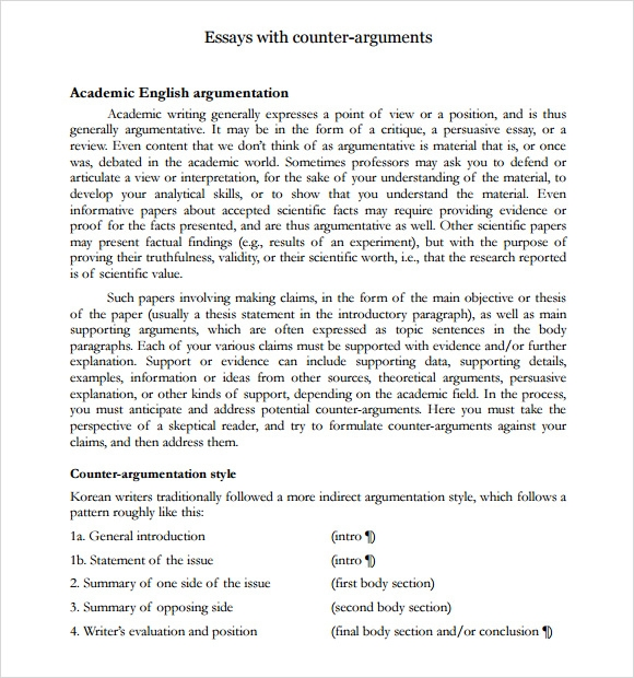 does an argumentative essay need a counter argument Now that you have chosen a topic for your air pollution essay, the next step is learning more about the make-up of an argumentative essay, and doing the research needed to come up with important facts for your arguments.