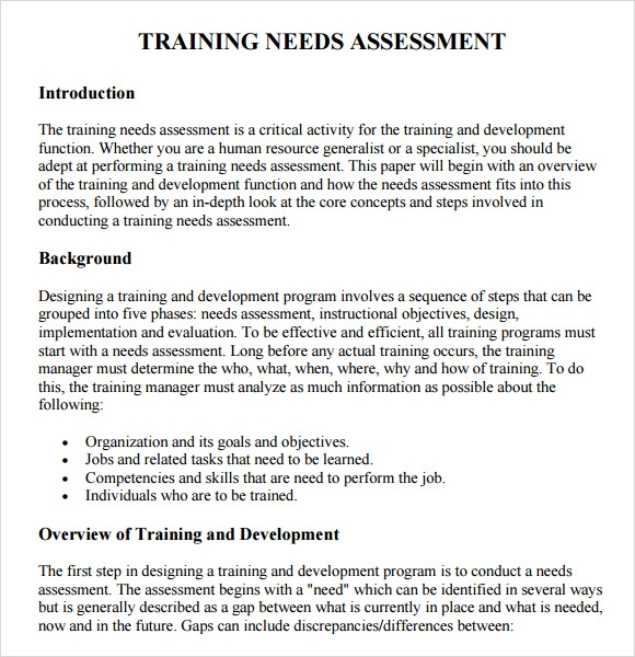 how to write a needs assessment The needs assessment tells the department exactly what the company needs to help its employees do their jobs more efficiently and to enjoy their work more write a title page for your assessment the title page should include author credit, and if necessary, an author's note.