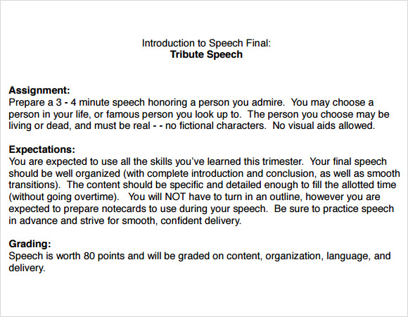 how to write a good tribute speech A good speech is made for a good reason: to inspire, to instruct, to rally support, to lead to action, etc these are noble purposes -- and not merely to sound off feed the speaker's ego or to flatter, intimidate, or shame anyone.