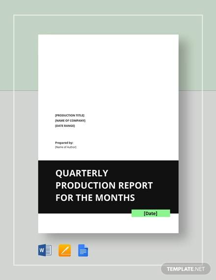 quarterly production report