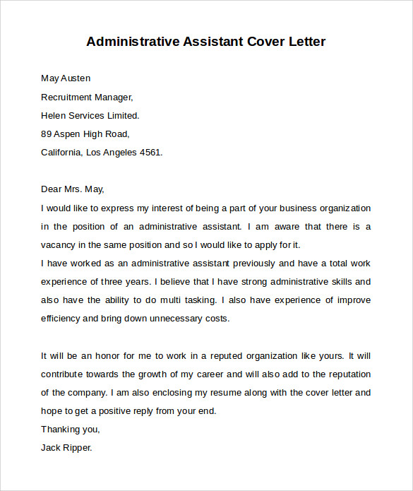 professional administrative assistant cover letter If you would like to apply for an administrative assistant position and you are looking for a cover letter sample, you can download this sample letter written in.