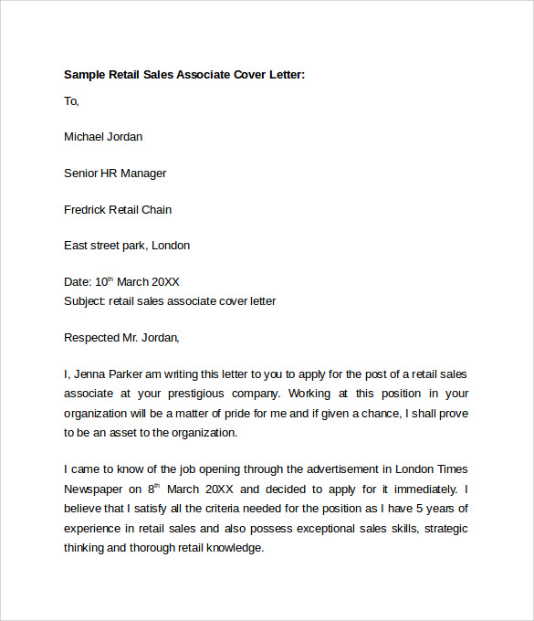 sales associate cover letter What to consider in writing a store associate cover letter basic information it is important to include the name, address, contact number, and e-mail address so.