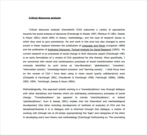 example research critical discourse analysis Critical discourse analysis critical discourse analysis introduction naturism is an alternative discourse, as consciously and systematically proposes a vision of reality, an order of things and a logic of social relations that diverge from the hegemonic ideology.