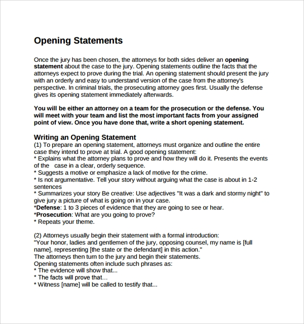 how to write an opening statement Opening statements: tips for effectiveness in 15 minutes or less by william f sullivan and adam m reich – september 18, 2013 remember kindergarten, when your.