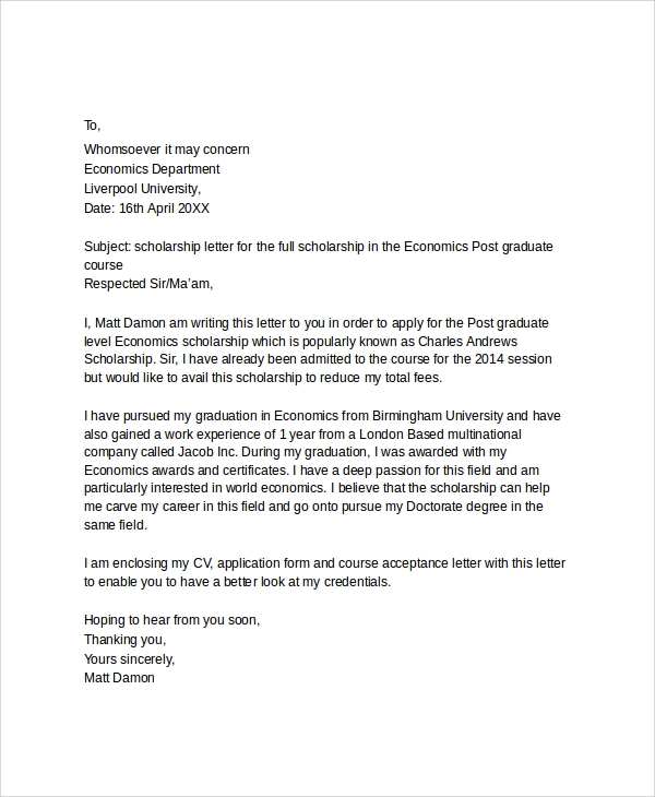 scholarship application letter The scholarship letter of recommendation without a doubt, i think the most important factor when acquiring a letter of recommendation is asking the appropriate.