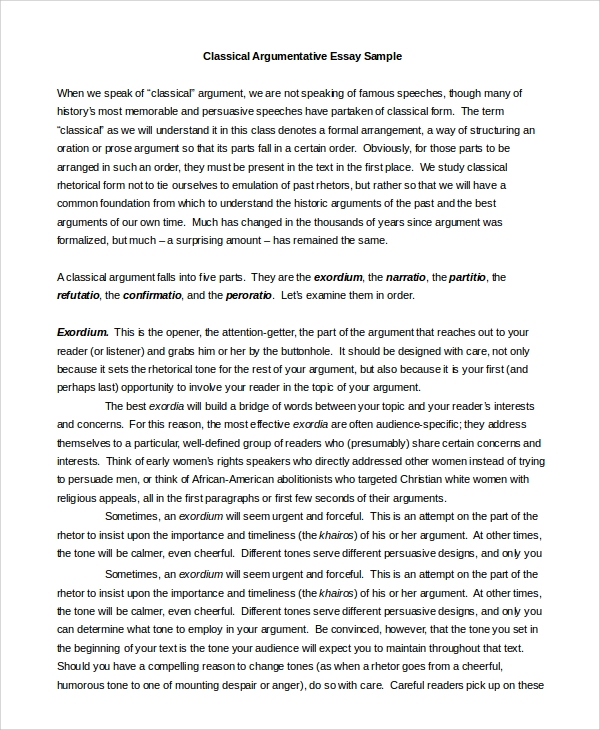 argumant essay An essay is, generally, a piece of writing that gives the author's own argument — but the definition is vague, overlapping with those of a paper, an article, a pamphlet, and a short storyessays have traditionally been sub-classified as formal and informal formal essays are characterized by serious purpose, dignity, logical organization.