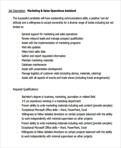 Sales Assistant Job Description Sample This sales assistant sample job description can assist in your creating a job application that will attract job candidates who are qualified for the job. Feel free to revise this job description to meet your specific job duties and job requirements.
