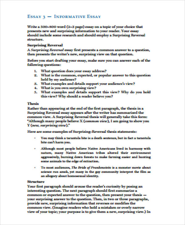 informative essay example An informative essay educates your reader on a topic they can have one of several functions: to define a term, compare and contrast something, analyze data.