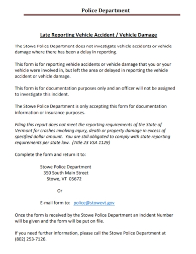 accident vehicle damage late police reporting