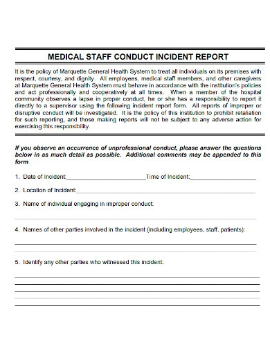 medical staff conduct incident report